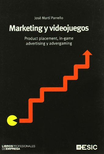 Descargar Libro Marketing Y Videojuegos: Product Placement, In-game Advertising Yadvergaming José Martí Parreño