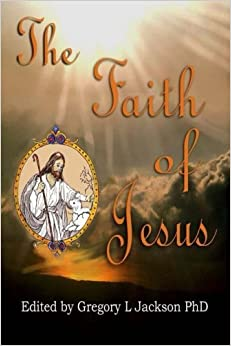 Book The Faith of Jesus: Against the Faithless Lutherans