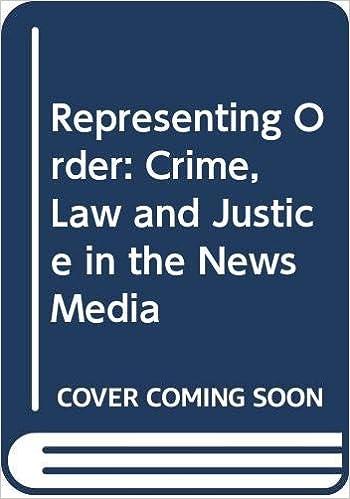 Representing Order Crime Law And Justice In The News Media Amazon Co Uk Ericson Richard V Barnek Patricia M Chan Professor Janet B L 9780335097524 Books