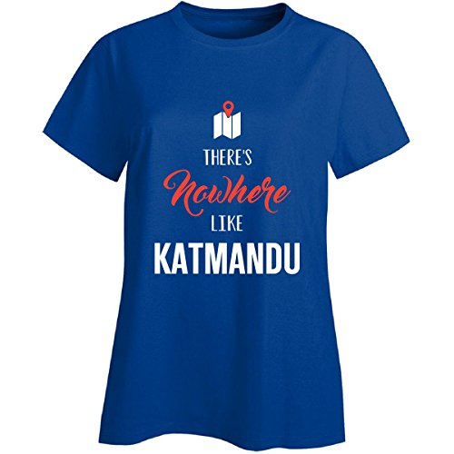 Inked Creatively There's Nowhere Like Katmandu Cool Gift - Ladies T-Shirt Royal Ladies L -