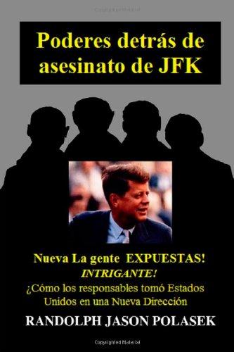 Poderes detr·s de asesinato de Jfk  [Polasek, Randolph] (Tapa Blanda)