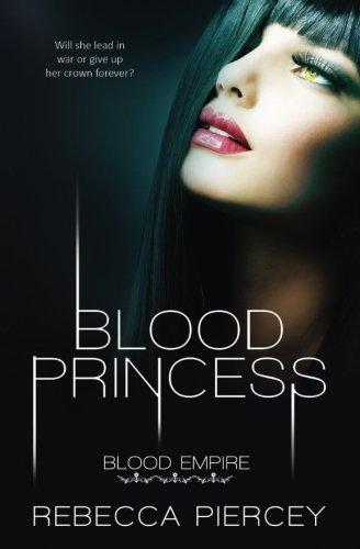 Read Online Blood Princess (Blood Empire) (Volume 1) pdf