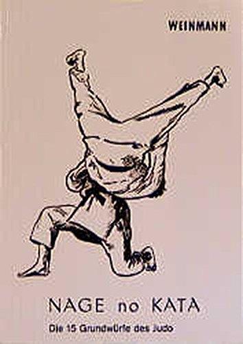Nage-no-Kata: Die 15 Grundwürfe des Judo (Fachbücher für Judo)