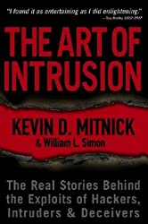 The Art of Intrusion: The Real Stories Behind the Exploits of Hackers, Intruders and Deceivers (Paperback) - Common