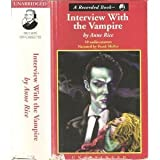 Interview with the Vampire: Book 1 of the Vampire Chronicles