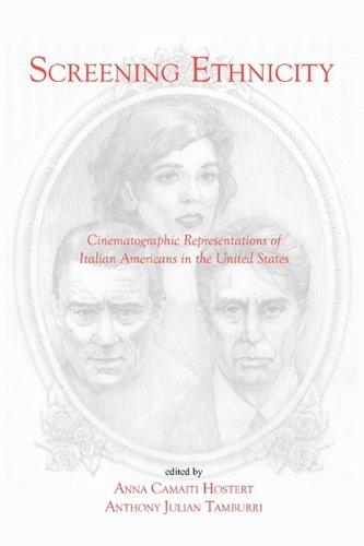 Screening Ethnicity: Cinematographic Representations of Italian Americans in the United States (VIA Folios)