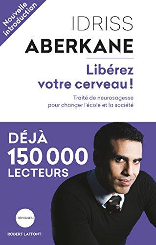 Libérez votre cerveau ! (REPONSES) (French Edition)