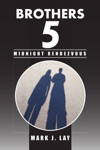 Brothers 5 - Midnight Rendezvous: Midnight Rendezvous