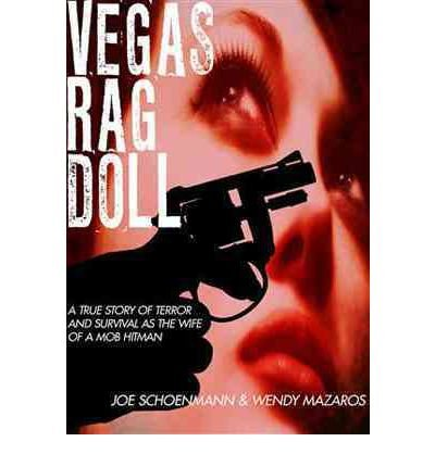 (Vegas Rag Doll: A True Story of Terror and Survival as the Wife of a Mob Hitman (Paperback) - Common)