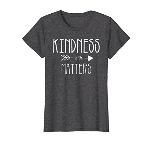 Womens Teacher t-shirt. Kindness tshirt. Kindness matters t-shirt Medium Dark Heather