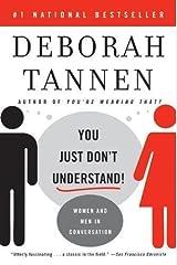 You Just Don`t Understand Women & Men in Conversation Paperback