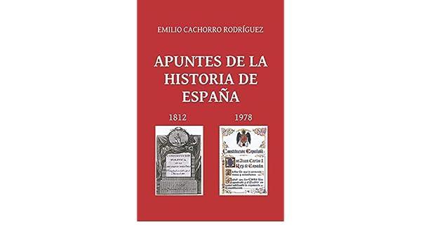APUNTES DE LA HISTORIA DE ESPAÑA: Amazon.es: Cachorro Rodríguez, D. Emilio: Libros