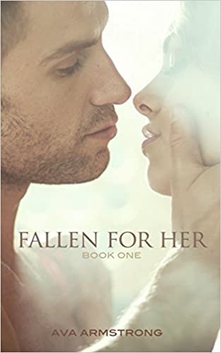 Fallen for Her - Book One