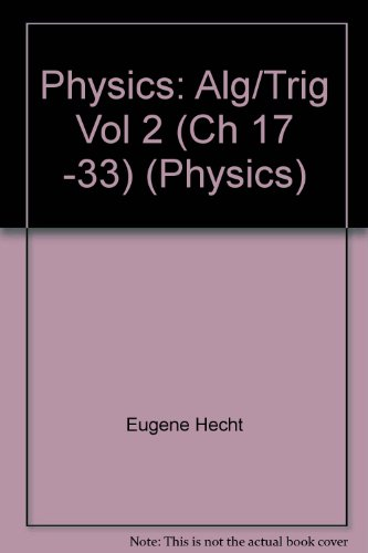 Physics, Algebra/Trig, Volume 2