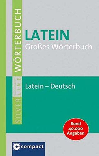 Latein Großes Wörterbuch: Latein-Deutsch Gebundenes Buch – 1. Juni 2009 Bernhard J. Müller Domingo Avilés Thomas Must Martin Oberhuemer