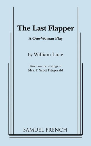 The Last Flapper: A One Woman Play -