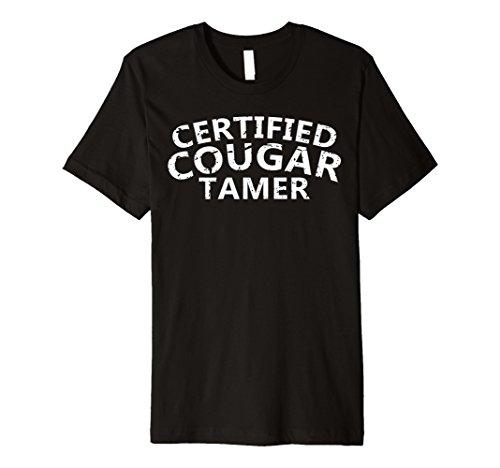 Mens Certified Cougar Tamer Shirt - Cougar Hunter Shirt -