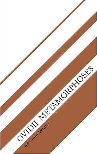 Ovidii Metamorphoses: Volume 3 (Ad Usum Lectoris)