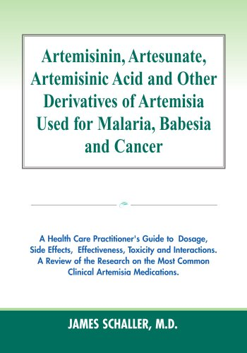 Artemisinin, Artesunate, Artemisinic Acid and Other Derivatives of Artemisia Used for Malaria, Babesia and Cancer