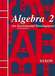 Saxon Algebra 2: An Incremental Development, 2nd Edition (093979862X