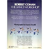 The Dance Workshop : A Guide to the Fundamentals of Movement, Cohan, Robert P., 0671612808