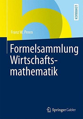 Formelsammlung Wirtschaftsmathematik