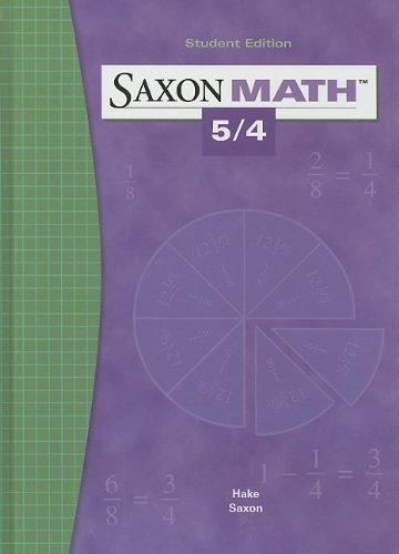 Saxon Math 5/4 by SAXON PUBLISHERS 3rd (third) Edition (1/1/2004)