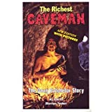 img - for The Richest Caveman: The Doug Batchelor Story book / textbook / text book