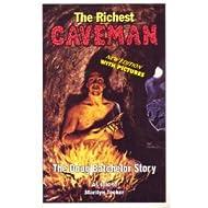 The Richest Caveman: The Doug Batchelor Story