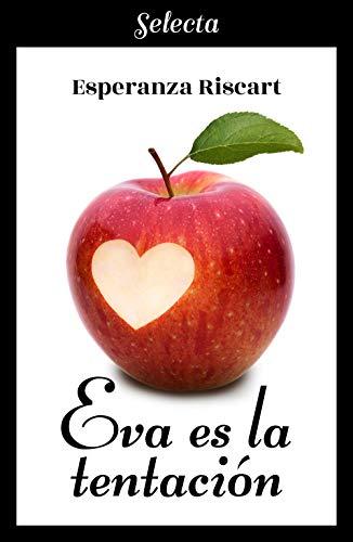 Eva es la tentación (Spanish Edition)