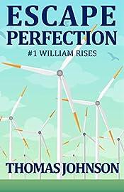 Escape Perfection: #1 William Rises