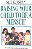 img - for Raising Your Child to Be a Mensch by Kurshan (1987-11-09) book / textbook / text book