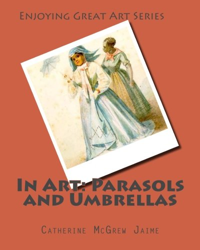 Read Online In Art: Parasols and Umbrellas pdf
