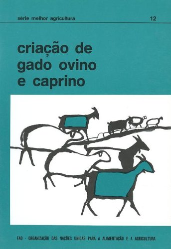 Descargar Libro Criacao De Gado Ovino E Caprino Food And Agriculture Organization Of The