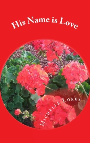 His Name is Love: A Small Book of Poetry pdf epub