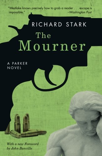 The Mourner: A Parker Novel (Parker Novels)