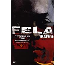 KUTI;FELA MUSIC IS THE WEAPON