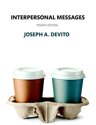 Interpersonal Messages (4th Edition) by Pearson