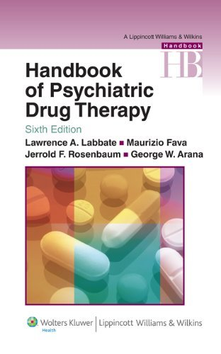 Handbook of Psychiatric Drug Therapy (Lippincott Williams & Wilkins Handbook Series) by Lawrence A. Labbate MD (2009-08-18)