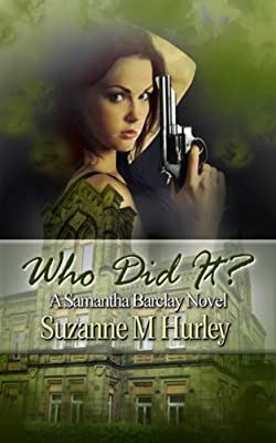 Who Did It? (A Samantha Barclay Mystery Book 5)