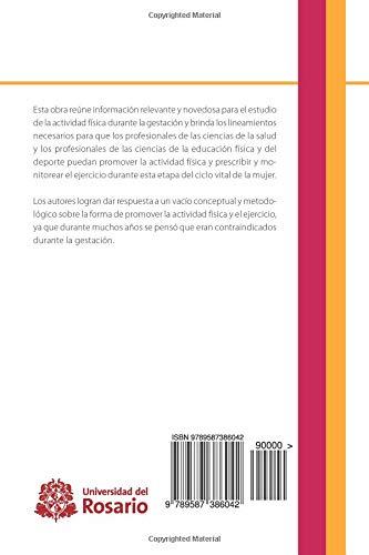 Resultados maternos y fetales de la actividad física durante el embarazo (Spanish Edition): Mr. Robinson Ramírez Vélez, Mrs. Jorge Enrique Correa Bautista: ...