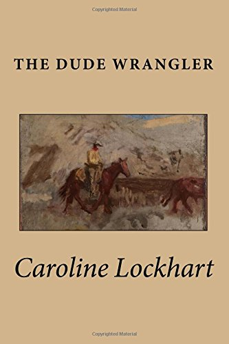 The Dude Wrangler pdf