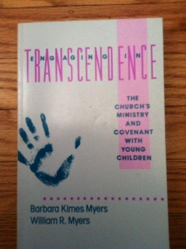 Engaging in Transcendence: The Church's Ministry and Covenant With Young Children