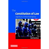 The Constitution of Law: Legality in a Time of Emergency (English Edition)