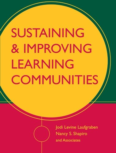 Sustaining & Improving Learning Communities