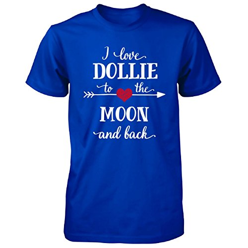 I Love Dollie To The Moon And Back.gift For Boyfriend - Unisex Tshirt