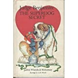 img - for Judge Benjamin: The Superdog Secret by Judith Whitelock McInerney (1983-04-03) book / textbook / text book