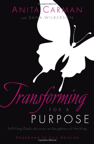 Download Transforming for a Purpose: Fulfilling God's Mission as Daughters of the King pdf epub