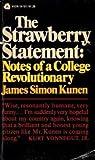 Strawberry Statement, James S. Kunen, 0394447530
