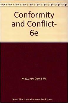 Conformity and Conflict, 6e